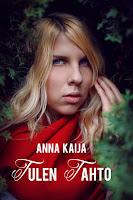 http://www.annakaija.fi/p/tulen-tahto.html