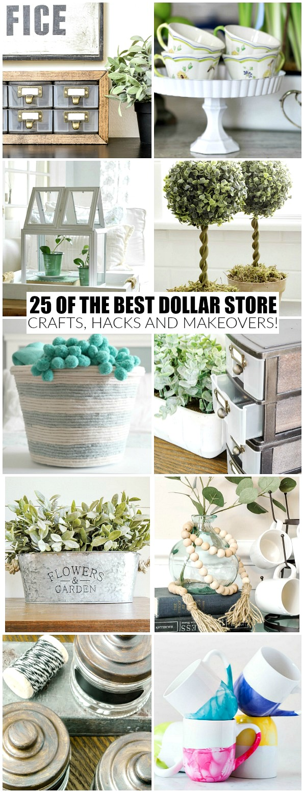 25 of the best Dollar Tree crafts, hacks and makeovers