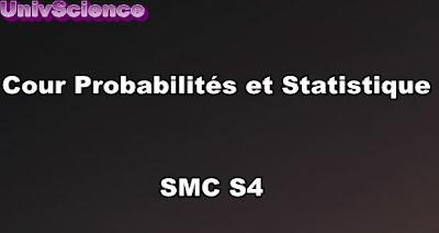 Cours Probabilités et Statistique SMC S4 PDF