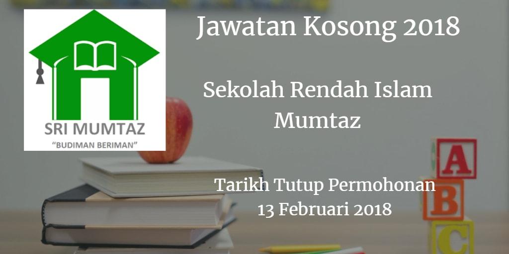 Jawatan Kosong Sekolah Rendah Islam Mumtaz 13 Februari 2018