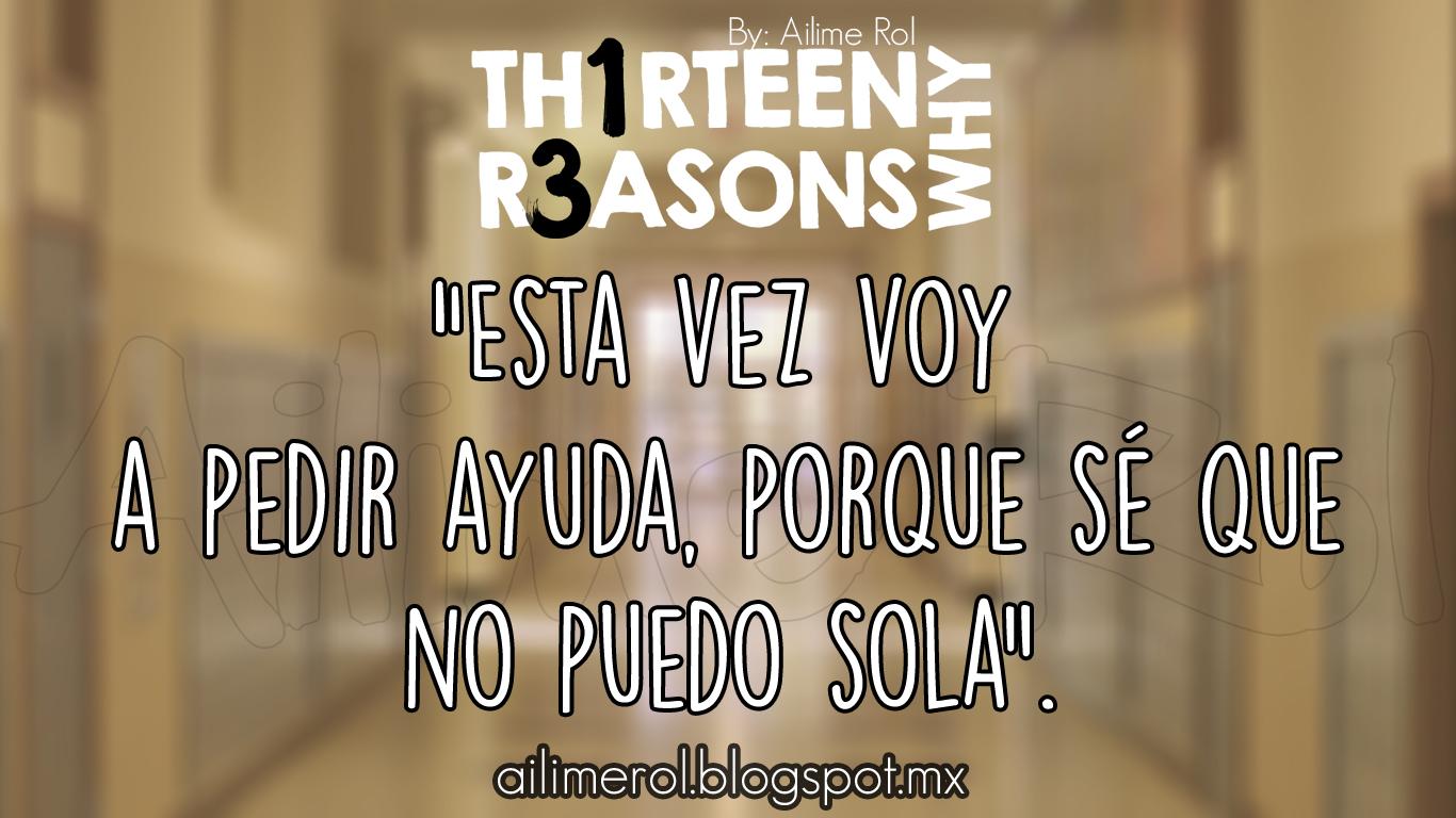 13 Reasons Why Episodio 13 Frases Por Trece Razones