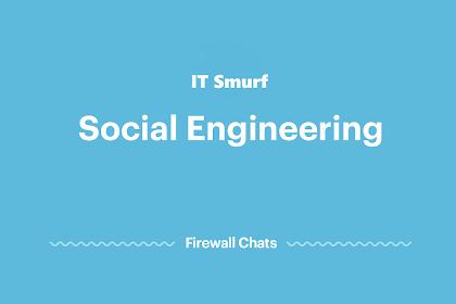 Cara Mengatasi Social Engineering dan Pencegahannya