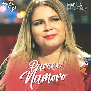 Baixar Parece Namoro Marília Mendonça Mp3 Gratis