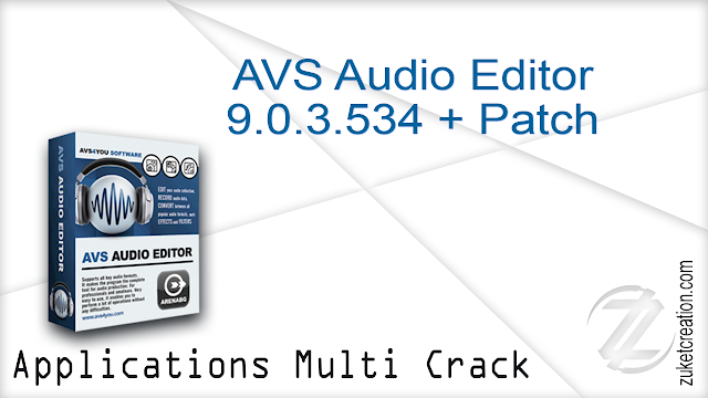 AVS Audio Editor 9.0.3.534 + Patch  |  47,8 MB