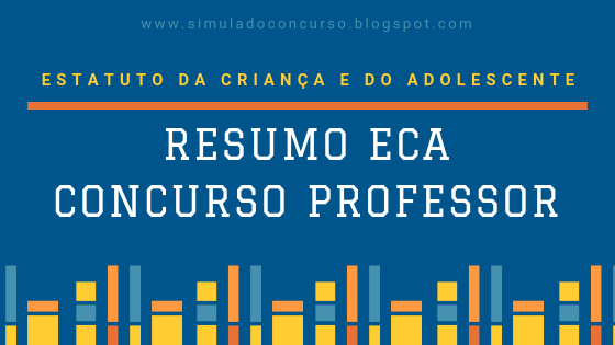 Resumo ECA concurso professor