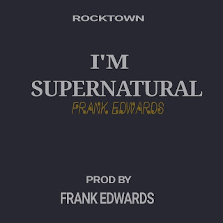 I'm supernatural by Frank Edwards