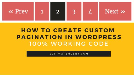 Custom Pagination In WordPress