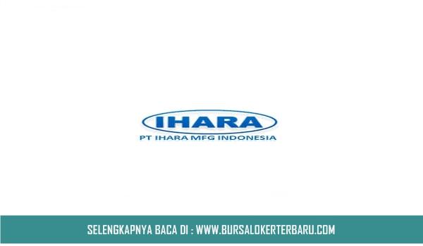PT Ihara Manufacturing Indonesia Buka Lowongan Kerja Untuk SMK, Cek Syaratnya