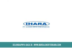 PT Iraha Manufacturing Indonesia Buka Lowongan Kerja Untuk SMA, Cek Syaratnya