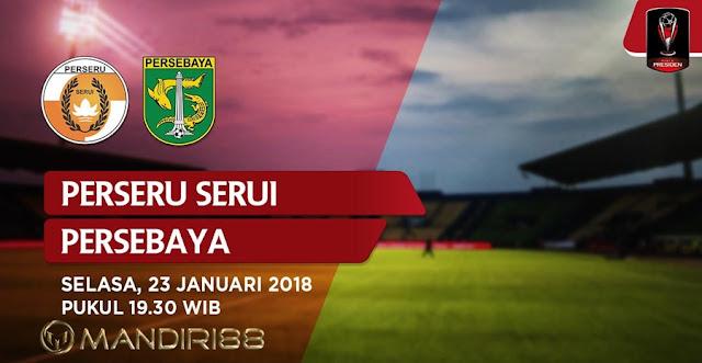 Prediksi Perseru Serui Vs Persebaya Surabaya , Selasa 23 January 2018 Pukul 19.30 WIB @ Indosiar