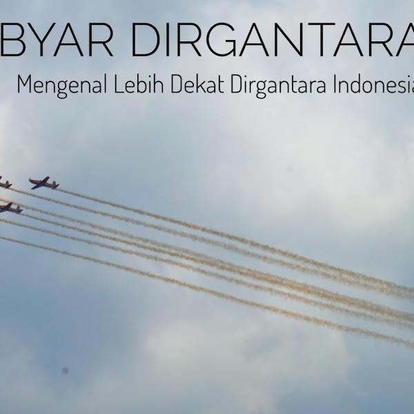 Gebyar Dirgantara,Mengenal Lebih Dekat Dirgantara Indonesia