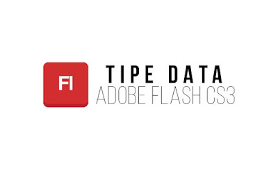 tipe data actionscript 3 di adobe flash cs3