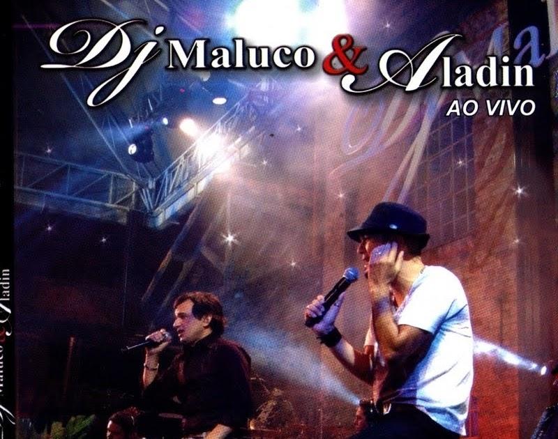 MALUCO DE DJ ALADIN E DOWNLOAD GRATUITO COMPLETO CD