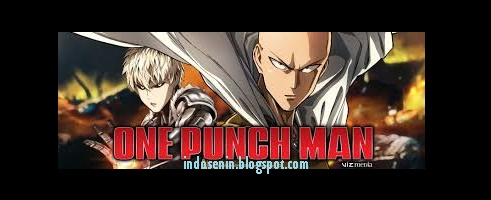 Download Video Anime One Punch Man Sub Indo Full Episode