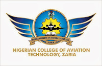 Admission Form Into Nigerian College of Aviation Technology Zaria Is Out - 2017