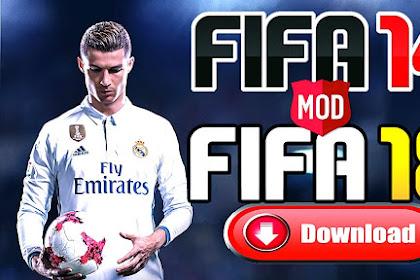 Terbaru !! FIFA 14 MOD FIFA 18 Offline (CR7 di Juventus)