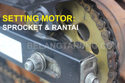 Setting Sprocket dan Rantai Motor Ratio
