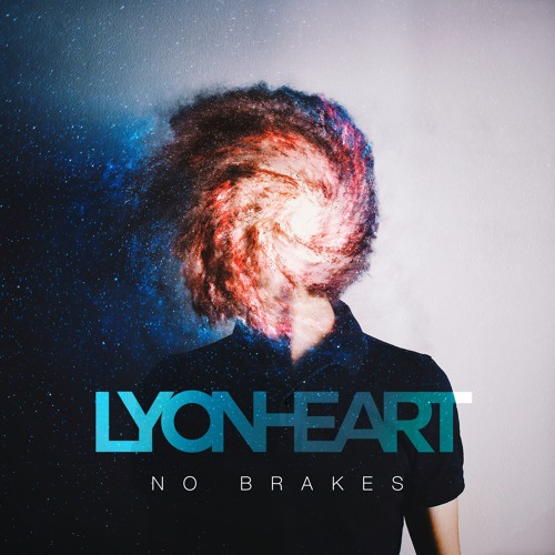 Lyonheart Unveils 'No Brakes' EP