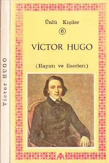 Victor Hugo Hayatı ve Eserleri