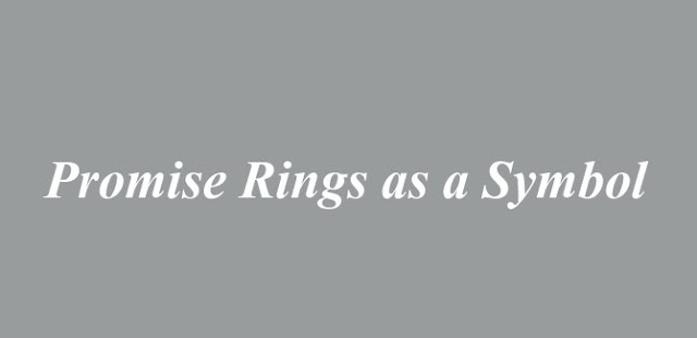 Promise Rings as a Symbol