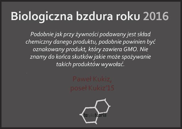 Biologiczna Bzdura Roku 2016 Kukiz