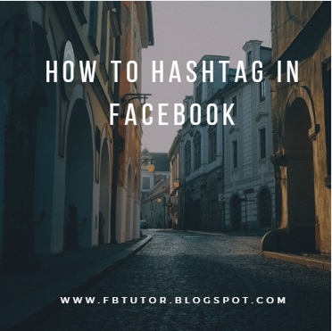 How To Hashtag In Facebook
