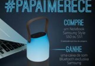 Cadastrar Promoção Samsung Dia dos Pais 2017 Papai Merece