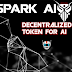 Spark AI - Token Artificial Intelligence Terdesentralisasi Berbasis Ethereum Smart Contract