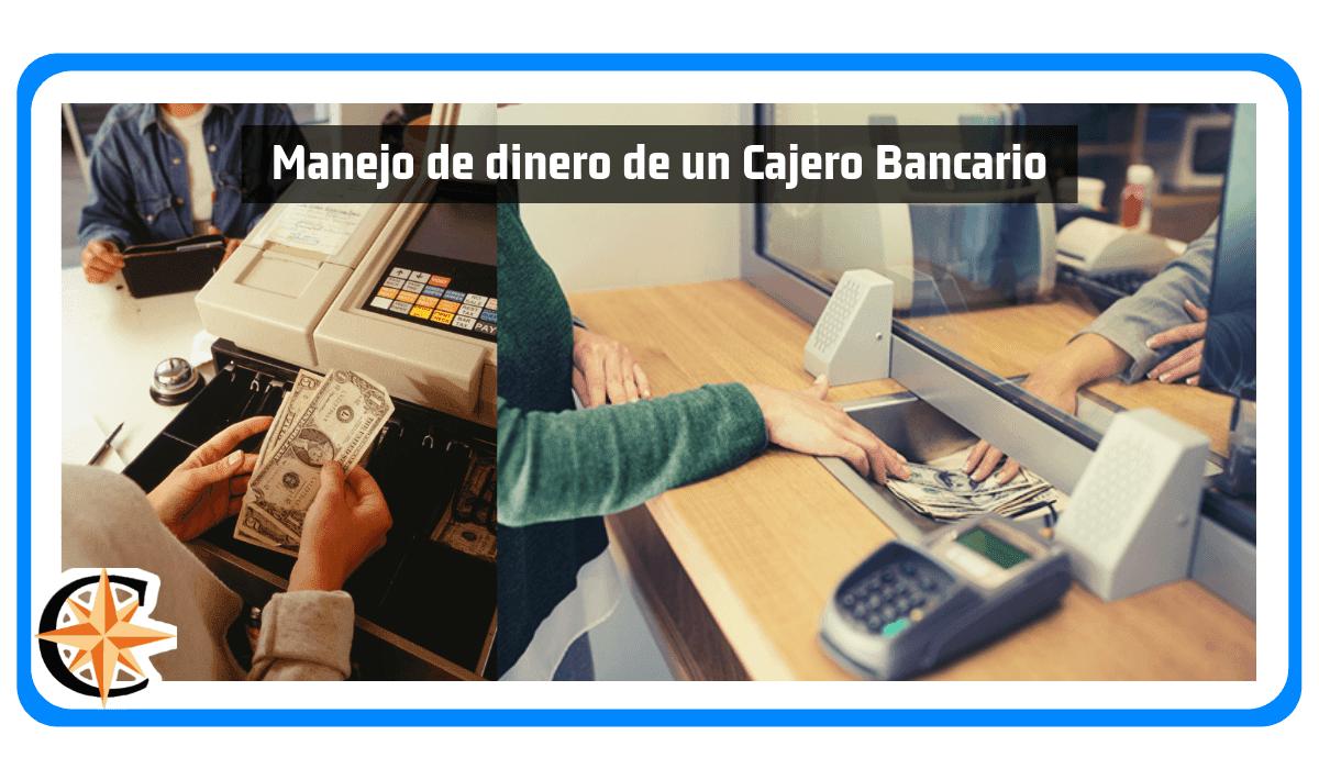 Manejo de dinero de un Cajero Bancario