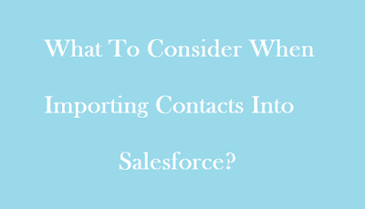 three best tools to consider in importing contacts into Salesforce