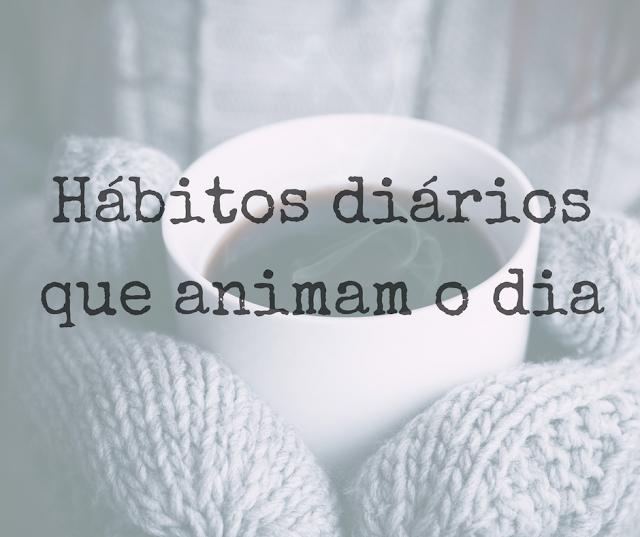hábitos, diários, dia, animar, animam, melhor, humor