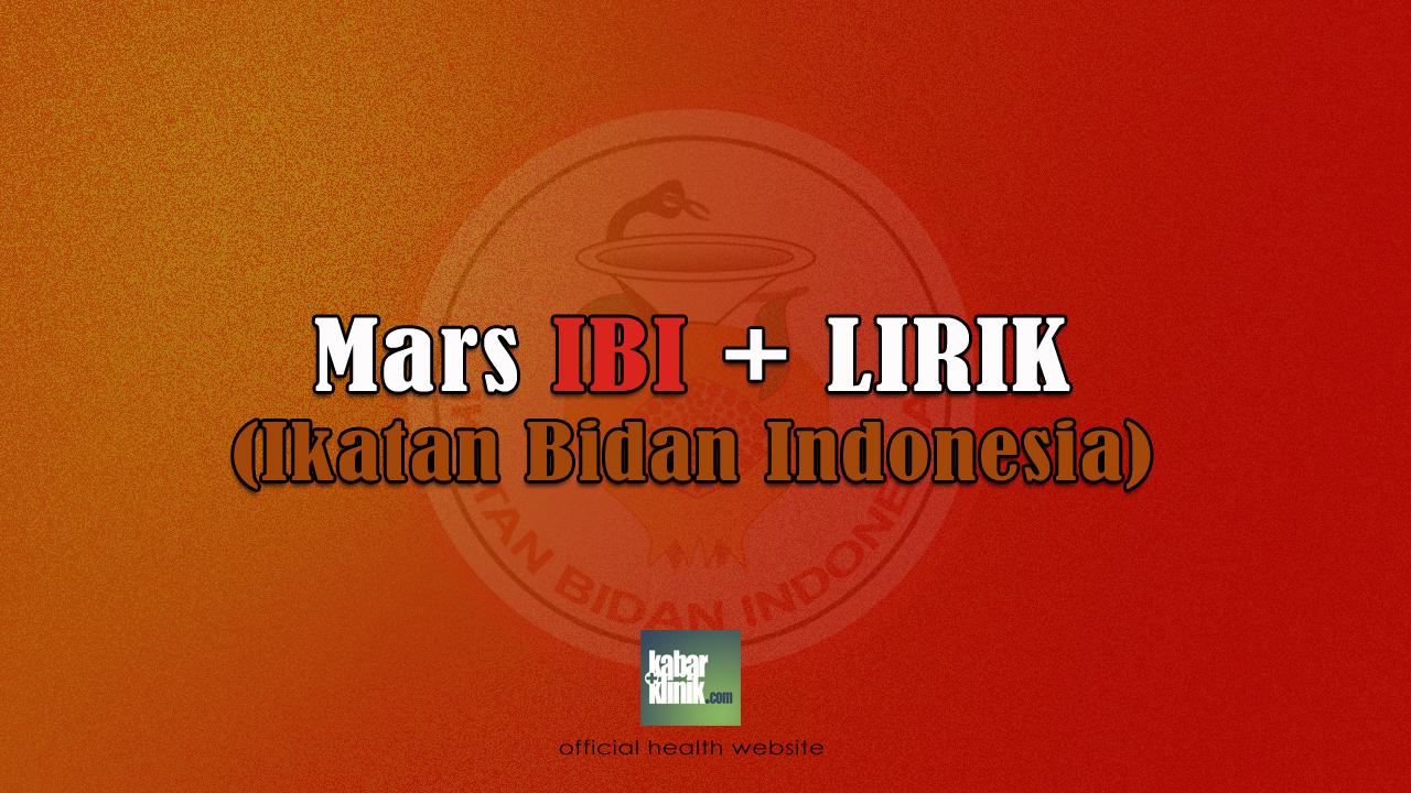 Lirik Lagu Mars IBI (Ikatan Bidan Indonesia)