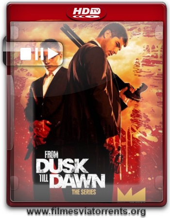 From Dusk Till Dawn 3ª Temporada Torrent