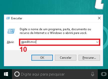 """10 - Abra novamente o Executar do Windows e digite """"gpedit.msc"""""""