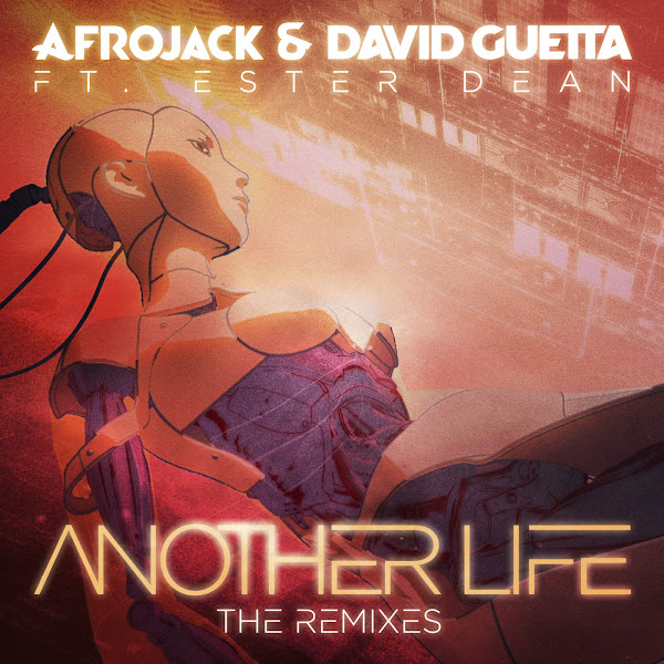 Afrojack - Another Life (The Remixes) [feat. Ester Dean] - Single Cover