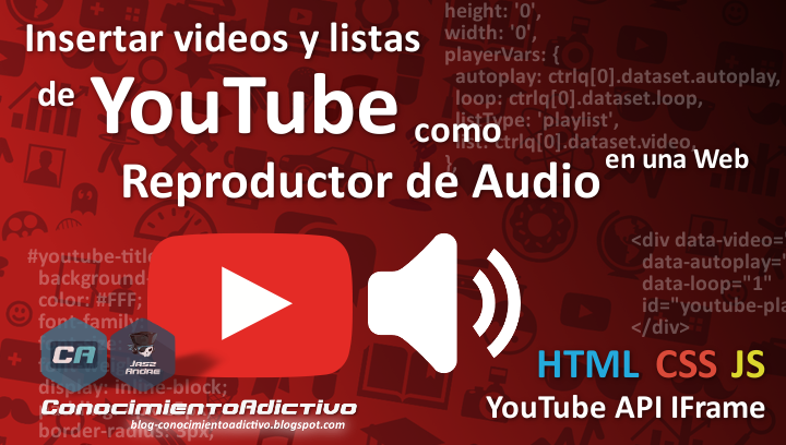 Insertar Videos y Listas de YouTube como Reproductor de Audio en una Web