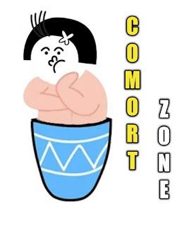 Comfort zone / zona nyaman