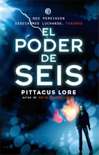 Libros en Llamas: El poder de los seis - Pittacus Lore