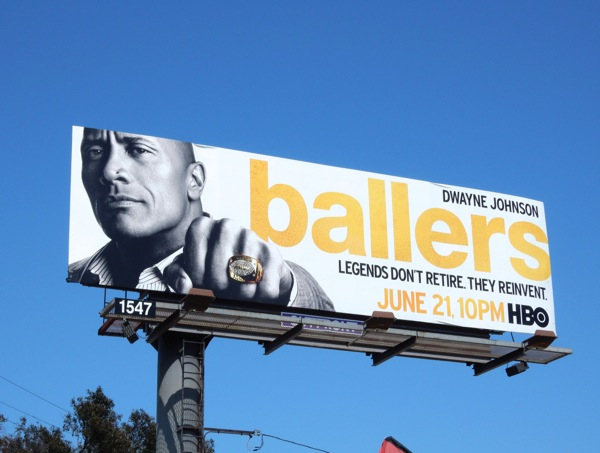 Dwayne Johnson Ballers series premiere billboard