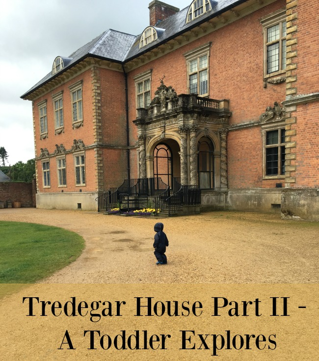 Tredegar-House-Part-II-A-Toddler-Explores-text-on-image-of-toddler-outside-stately-house