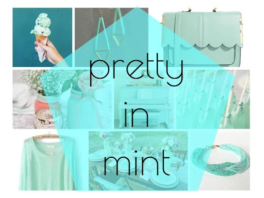 Pretty in Mint - Current Mood Board