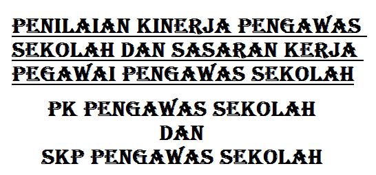 PK pengawas sekolah