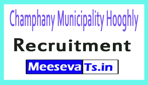 Champhany Municipality Hooghly Recruitment