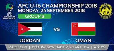 Live Streaming Jordan vs Oman AFC U16 24.9.2018