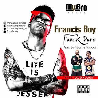 Francis Boy Feat. Sarisari & Tchoboli - Funk Duro [www.MANDASOM.com]  923400192