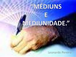 Médium e Mediunidade