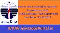 Power Grid Corporation of India Recruitment 2016 for Field Engineer, Field Supervisors Apply Here