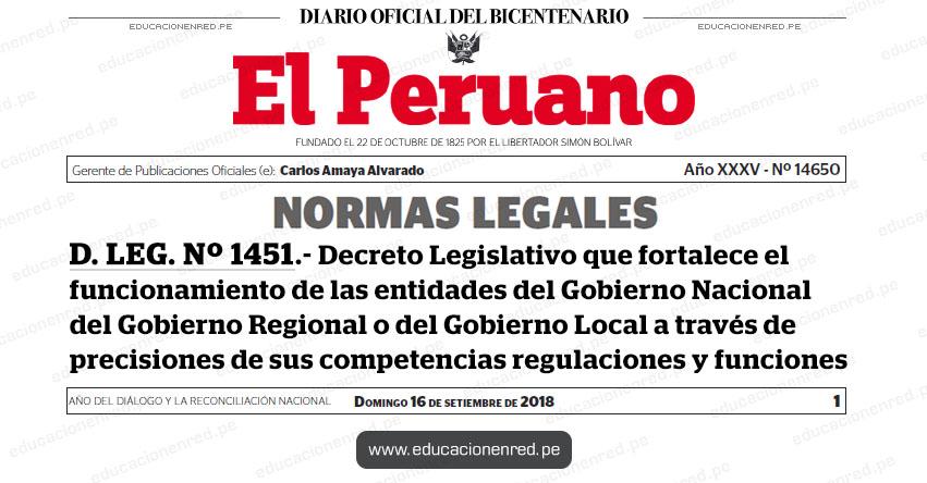 D. LEG. Nº 1451 - Decreto Legislativo que fortalece el funcionamiento de las entidades del Gobierno Nacional del Gobierno Regional o del Gobierno Local a través de precisiones de sus competencias regulaciones y funciones