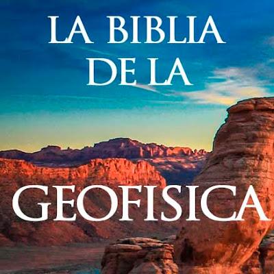 La biblia de la geofisica