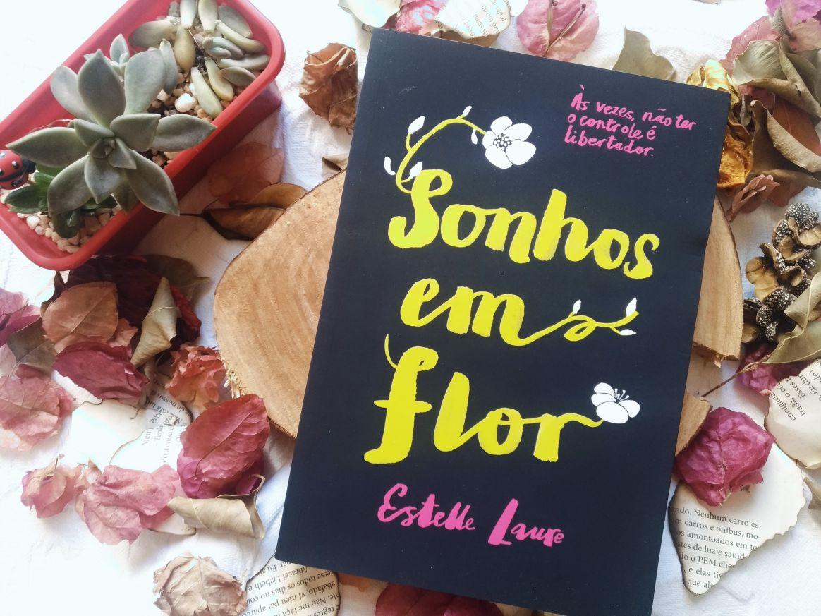 SONHOS EM FLOR - ESTELLE LAURE (ESSA LUZ TÃO BRILHANTE #2)
